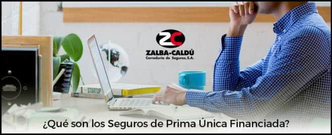 Seguro-Vida-Prima-Unica-Financiada-Blog-Zalba-Caldu-Correduria-Seguros-Zaragoza-Web
